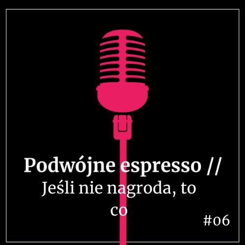 podwójne espresso podcast